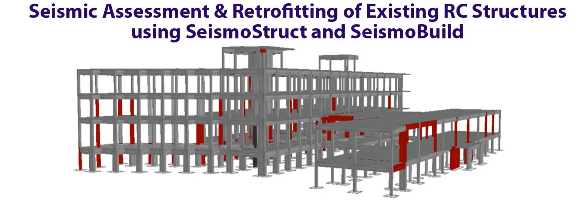 Seismic Assessment & Retrofitting of Existing RC Structures using SeismoStruct and SeismoBuild